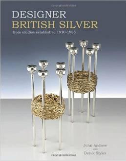 DESIGNER BRITISH SILVER - from Studios Established 1930-1985
